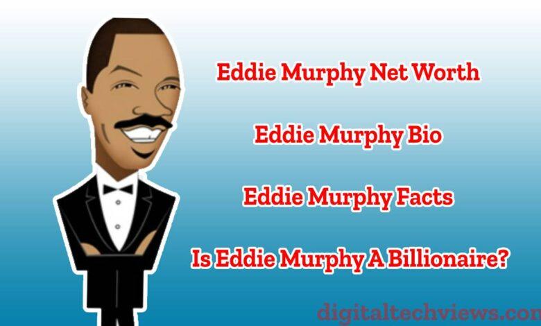 Eddie Murphy Networth , Eddie Murphy Bio