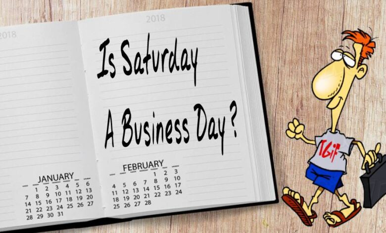 Is saturday a business day