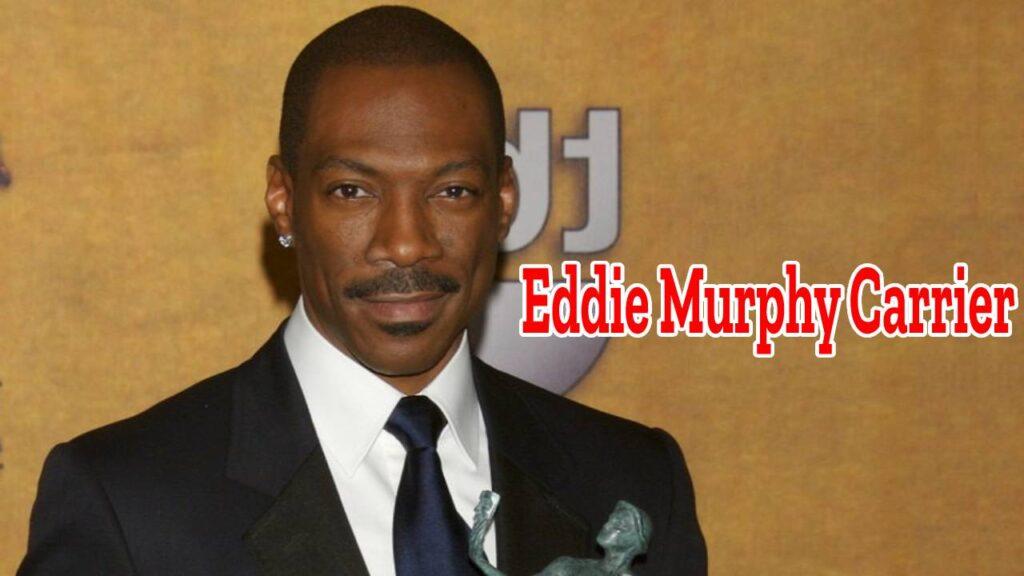 Eddie Murphy Carrier,Eddie murphy net worth